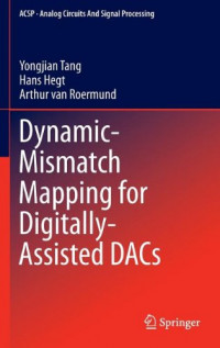 Dynamic-Mismatch Mapping for Digitally-Assisted DACs (Analog Circuits and Signal Processing)
