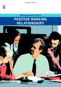 Positive Working Relationships: Management Extra
