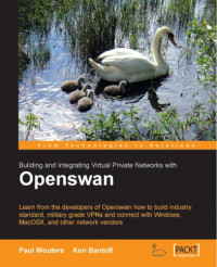 Building And Integrating Virtual Private Networks With Openswan
