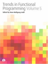 Trends in Functional Programming: Volume 5