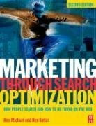 Marketing Through Search Optimization, Second Edition: How People Search and How to be found on the web