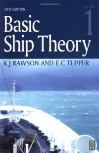 Basic Ship Theory Volume 1, Fifth Edition