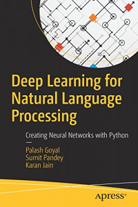 Deep Learning for Natural Language Processing: Creating Neural Networks with Python