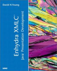 Enhydra XMLC Java Presentation Development
