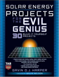 Solar Energy Projects for the Evil Genius
