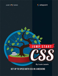 Jump Start CSS: Get Up to Speed With CSS in a Weekend
