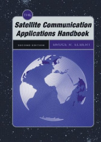 The Satellite Communication Applications Handbook (Space Applications Series)