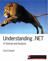 Understanding .NET: A Tutorial and Analysis