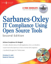 Sarbanes-Oxley IT Compliance Using Open Source Tools-Second Edition, Second Edition