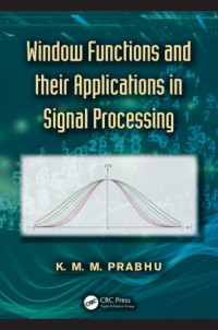 Window Functions and Their Applications in Signal Processing
