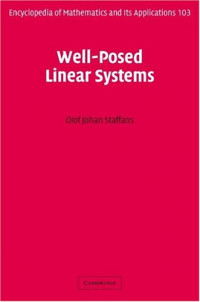 Well-Posed Linear Systems (Encyclopedia of Mathematics and its Applications)