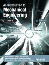 Special Bundle for the University of Liverpool, UK; An Introduction to Mechanical Engineering; Part I and An Intntroduction to Mechanical Engineering: ... to Mechanical Engineering: Part 2 (Pt. 2)