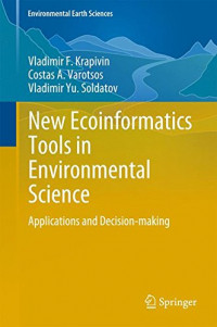 New Ecoinformatics Tools in Environmental Science: Applications and Decision-making (Environmental Earth Sciences)