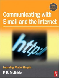 Communicating with Email and the Internet: Learning Made Simple