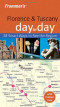 Frommer's Florence and Tuscany Day by Day (Frommer's Day by Day - Pocket)