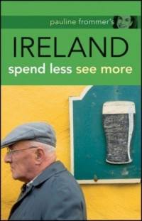 Pauline Frommer's Ireland (Pauline Frommer Guides)