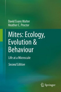 Mites: Ecology, Evolution & Behaviour: Life at a Microscale