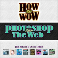 How to Wow : Photoshop for the Web (How to Wow)