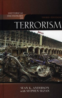 Historical Dictionary of Terrorism (Historical Dictionaries of Religions, Philosophies and Movements)
