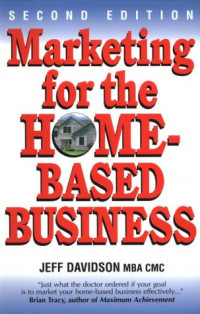 Marketing For The Home-Based Business