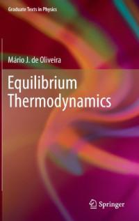 Equilibrium Thermodynamics (Graduate Texts in Physics)