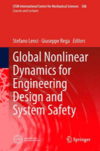 Global Nonlinear Dynamics for Engineering Design and System Safety (CISM International Centre for Mechanical Sciences (588))