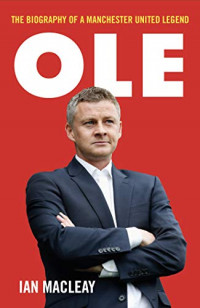Ole Gunnar Solskjaer - Biography