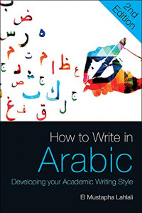 How to Write in Arabic: Developing Your Academic Writing Style