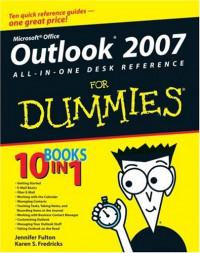 Outlook 2007 All-in-One Desk Reference For Dummies (Computer/Tech)