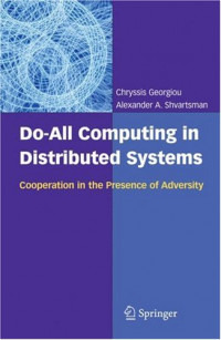 Do-All Computing in Distributed Systems: Cooperation in the Presence of Adversity
