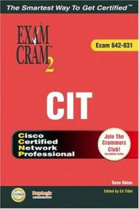 CCNP CIT Exam Cram 2 (642-831)