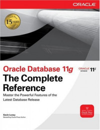Oracle Database 11g The Complete Reference (Osborne ORACLE Press Series)