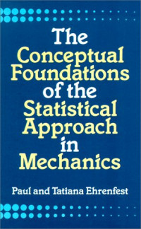 The Conceptual Foundations of the Statistical Approach in Mechanics (Dover Books on Physics and Chemistry)