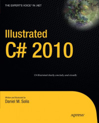 Illustrated C# 2010 (Expert's Voice in .NET)