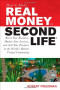 How to Make Real Money in Second Life: Boost Your Business, Market Your Services, and Sell Your Products