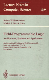 Field-Programmable Logic: Architectures, Synthesis and Applications: 4th International Workshop on Field-Programmable Logic and Applications