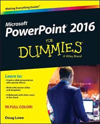 PowerPoint 2016 For Dummies (Powerpoint for Dummies)