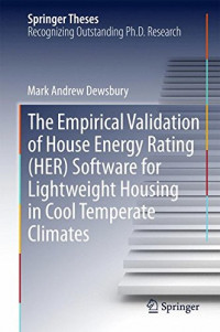 The Empirical Validation of House Energy Rating (HER) Software for Lightweight Housing in Cool Temperate Climates (Springer Theses)