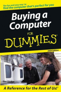 Buying a Computer for Dummies, 2004 Edition