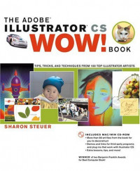 The Adobe Illustrator CS Wow! Book
