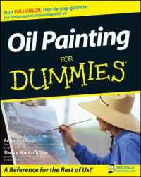 Oil Painting For Dummies (Sports & Hobbies)
