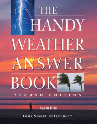 The Handy Weather Answer Book (The Handy Answer Book Series)