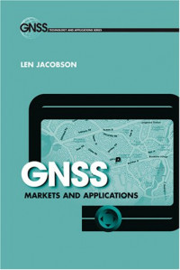 GNSS Markets and Applications (GNSS Technology and Applications)
