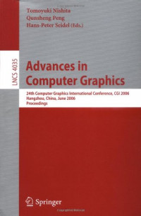 Advances in Computer Graphics: 24th Computer Graphics International Conference, CGI 2006