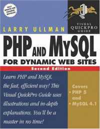 PHP and MySQL for Dynamic Web Sites : Visual QuickPro Guide, Second Edition