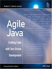 Agile Java Crafting Code with Test-Driven Development