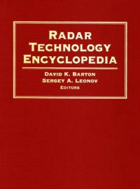 Radar Technology Encyclopedia (Artech House Radar Library)