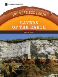 Layers of the Earth (The Restless Earth)