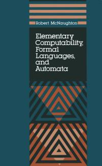 Elementary Computability, Formal Languages, and Automata
