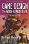 Game Design Theory and Practice, Second Edition